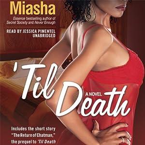 'Til Death | [Miasha]