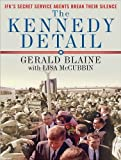 img - for The Kennedy Detail: JFK's Secret Service Agents Break Their Silence book / textbook / text book