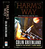 Harm's Way (0586214909) by COLIN GREENLAND