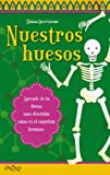 img - for NUESTROS HUESOS.ONIRO. book / textbook / text book
