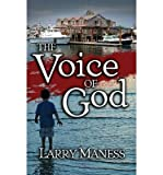 img - for [ THE VOICE OF GOD ] By Maness, Larry ( Author) 2013 [ Paperback ] book / textbook / text book