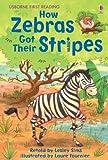 How Zebras Got Their Stripes (First Reading)