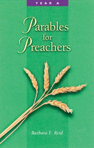 Parables for Preachers: The Gospel of Matthew-Year A