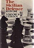 The Sicilian Defence Book One (0080172768) by Svetozar Gligoric