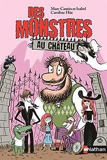 Des monstres au château par Cantin