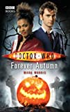 Doctor Who - Forever Autumn (New Series Adventure 16)