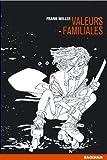 Sin City, tome 5 : Valeurs familiales