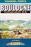 img - for BOULOGNE (Battleground Europe - Channel Ports) book / textbook / text book