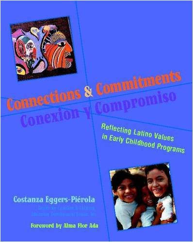 Connections and Commitments: Reflecting Latino Values in Early Childhood Programs