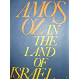 In the Land of Israel ~ Amos Oz