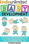 Baby Development: An Essential Guide...