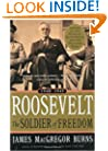Roosevelt: Soldier of Freedom: Volume 2, 1940-1945