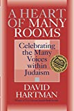 img - for A Heart of Many Rooms: Celebrating the Many Voices within Judaism book / textbook / text book