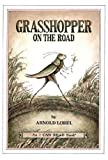 Grasshopper on the road (An I can read book) (0060239611) by Lobel, Arnold