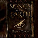 Songs of the Earth (Unabridged)