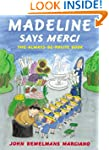 Madeline Says Merci: The Always be Po...