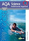 New AQA GCSE Additional Applied Science Teacher's Book (Aqa Science Gcse) Gerry Blake