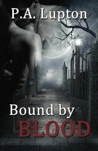 Bound by Blood (Volume 1)