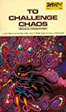 To Challenge Chaos (0879970073) by Brian M. Stableford