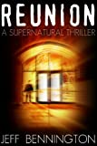 Reunion: A Supernatural Thriller