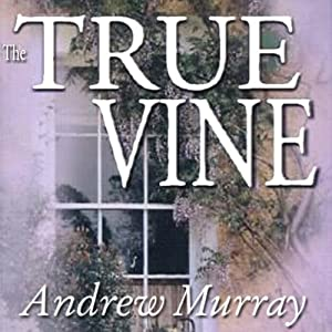 The True Vine Audiobook