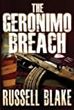 img - for [ The Geronimo Breach BY Blake, Russell ( Author ) ] { Paperback } 2012 book / textbook / text book
