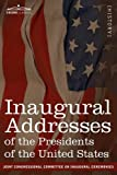 Inaugural Addresses of the Presidents of the United States: from George Washington, 1789 to George H.W. Bush, 1989 (Cosimo Classics) by  Committee on Inaugural Ceremonies