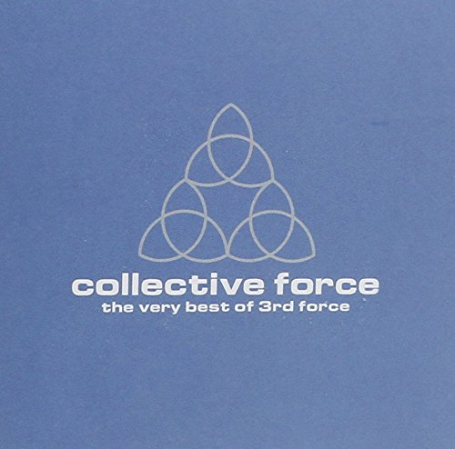 3rd Force - Collective Force The Very Best of 3rd Force - Zortam Music