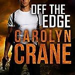 Off the Edge: The Associates, Book 2 | Carolyn Crane