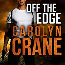 Off the Edge: The Associates, Book 2 (       UNABRIDGED) by Carolyn Crane Narrated by Romy Nordlinger