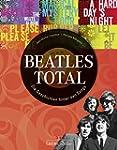Beatles total: Die Geschichten hinter...