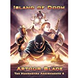 Island of Doom (The Hunchback Assignments Book 4)by Arthur Slade
