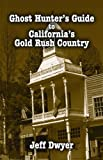 img - for Ghost Hunter's Guide to California's Gol book / textbook / text book