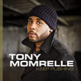 Keep Pushing / Tony Momrelle