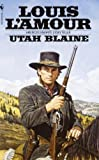Utah Blaine: A Novel