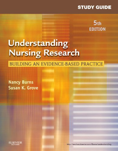 Study Guide for Understanding Nursing Research: Building an Evidence-Based Practice, 5e