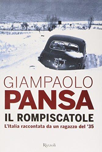 Il rompiscatole L'Italia raccontata da un ragazzo del '35 PDF