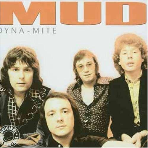 Mud - Dyna-Mite - Zortam Music