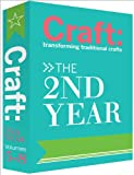 img - for Craft: The 2nd Year: The 2nd Year: Transforming Traditional Crafts book / textbook / text book