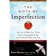 Learn more about the book, The Gifts of Imperfection