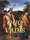 img - for QUO VADIS (eBook edition, illustrated and includes the author's bio) book / textbook / text book