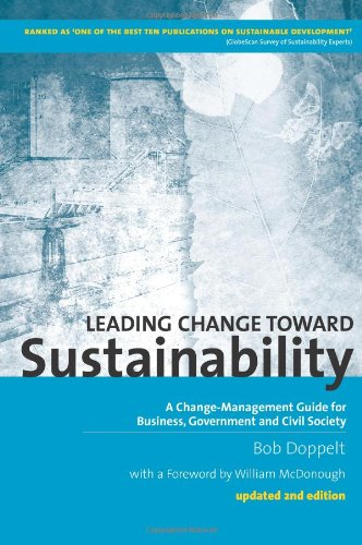 Leading Change Toward Sustainability: A Change-Management...