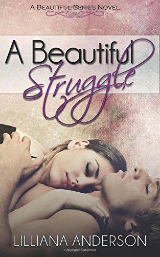 A Beautiful Struggle: Volume 1 (Beautiful Series)