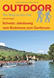Schweiz - Jakobsweg vom Bodensee zum Genfersee