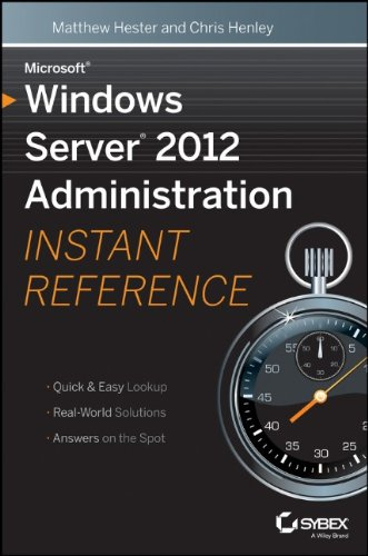 Microsoft Windows Server 2012 Administration Instant Reference PDF