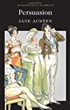 PERSUASION ( Wordsworth Classics ) (1853260568) by Jane Austen