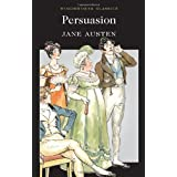 Persuasion (Wordsworth Classics)by Jane Austen
