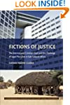 Fictions of Justice: The Internationa...
