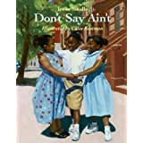 Don't Say Ain't ~ Irene Smalls