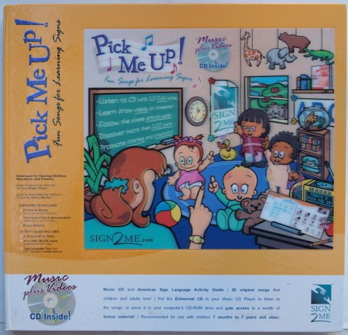 PICK ME UP ! fun songs for learning signs : American Sign Language Activity Guide and Music CD